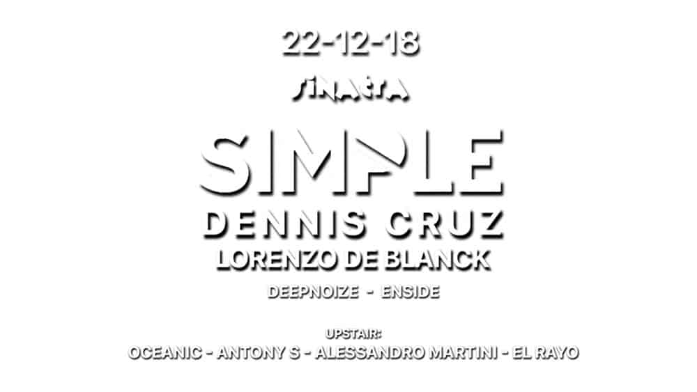 simple_dennis_cruz_dicebre_tech_hous_sinatra_club_ferrara