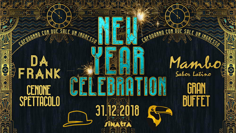 New year celebration 2019 Sinatra Ferrara