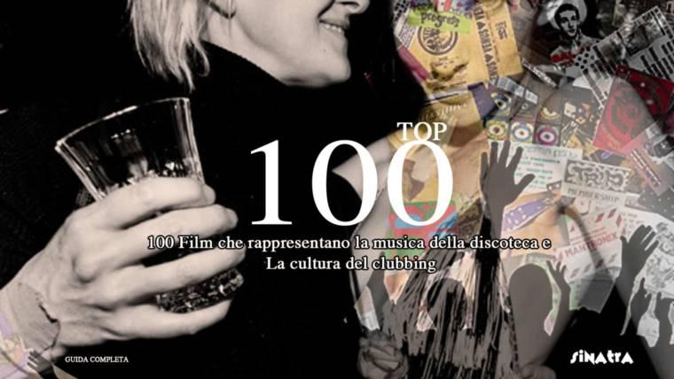 100 Film che rappresentano la musica della discoteca e la cultura del clubbing