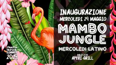 Inaugurazione Mambo <br> Jungle